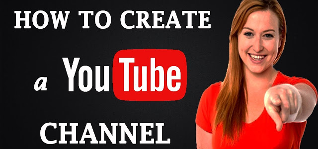 How To Create Youtube Channel-