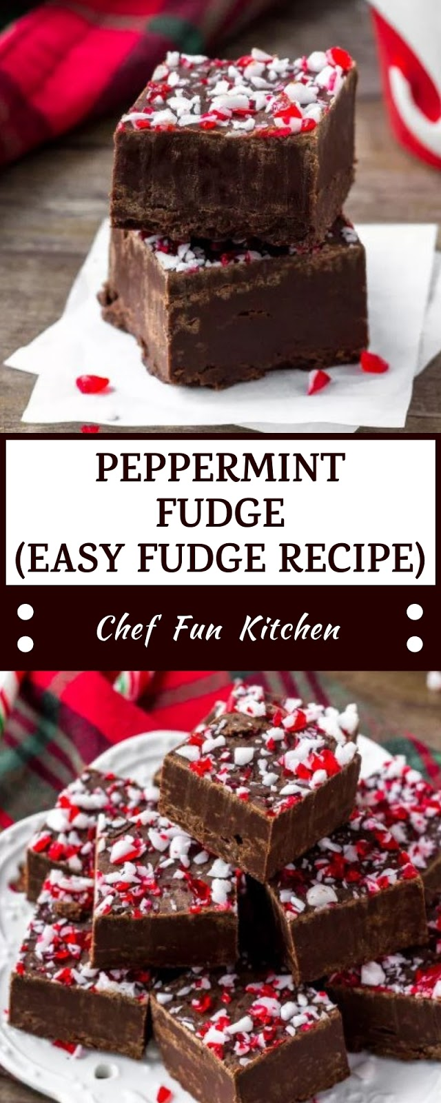 PEPPERMINT FUDGE (EASY FUDGE RECIPE)