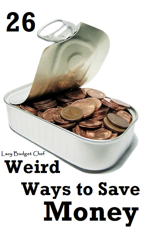 26 weird ways to save money