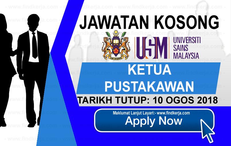 Jawatan Kerja Kosong USM - Universiti Sains Malaysia logo www.ohjob.info www.findkerja.com ogos 2018