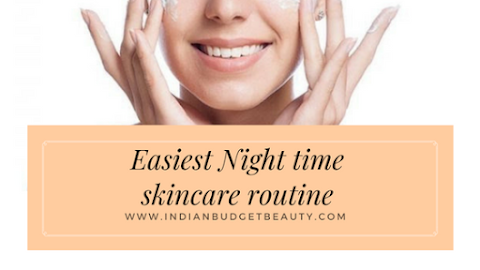 Easiest Night Time Skincare Routine | Only 5 Steps to Achieve that Glowing Skin