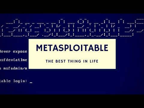 Sử dụng Kali Linux để pentest phần 8: Cài đặt và sử dụng Metasploitable