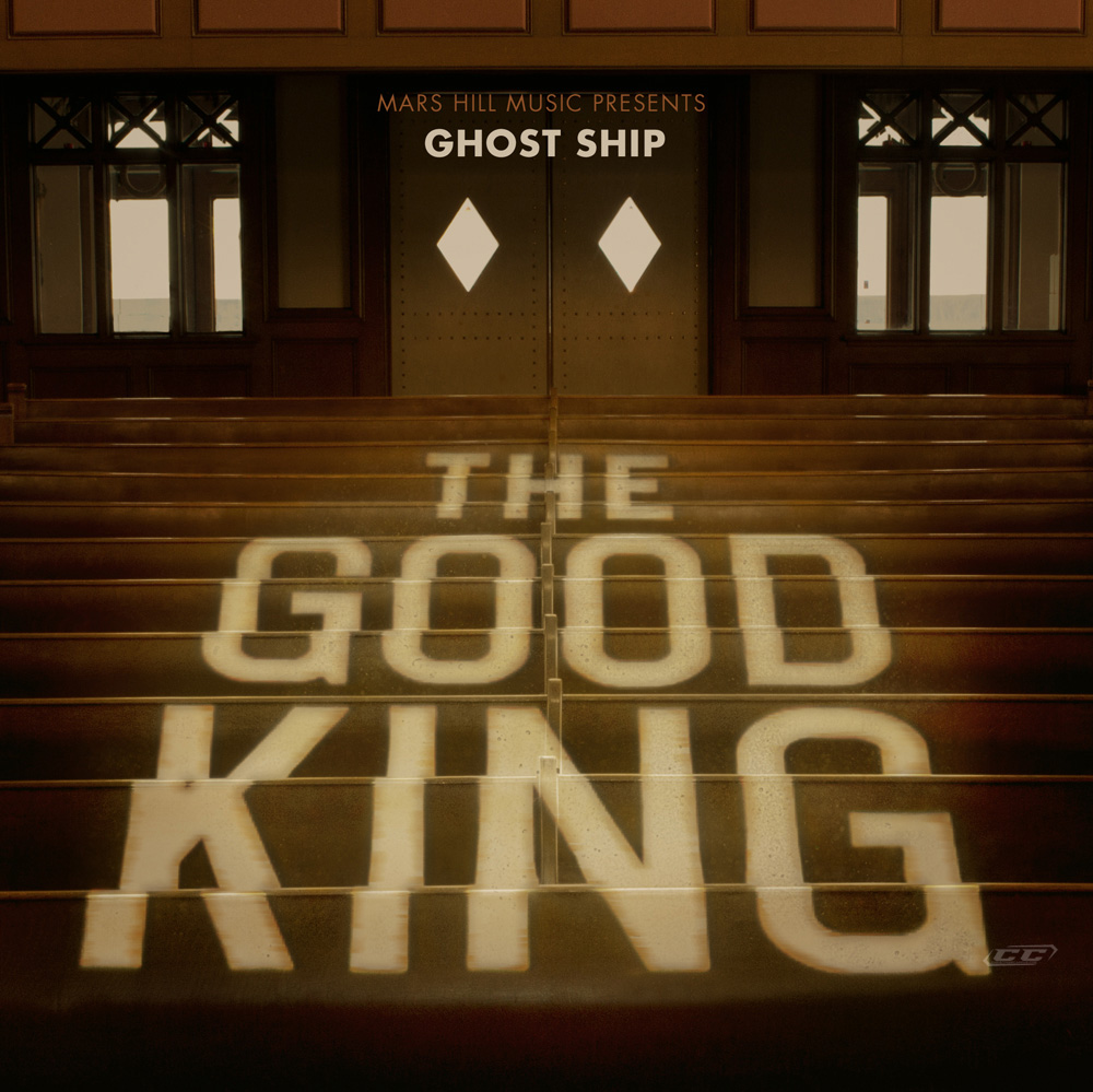 Ghost-Ship--The-Good-King-2013-English-Christian-Album-Download
