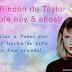 ¡El Rincón de Taylor cumple cinco años!