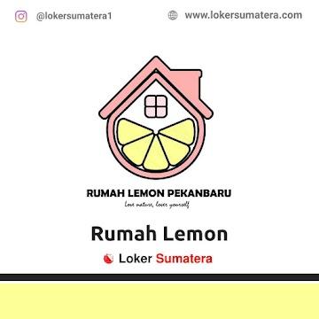 Lowongan Kerja Pekanbaru: Rumah Lemon Juni 2021