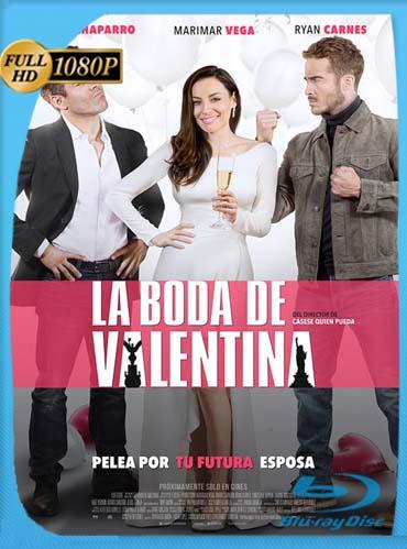 La Boda De Valentina (2018)HD [1080p] Latino [GoogleDrive] SilvestreHD