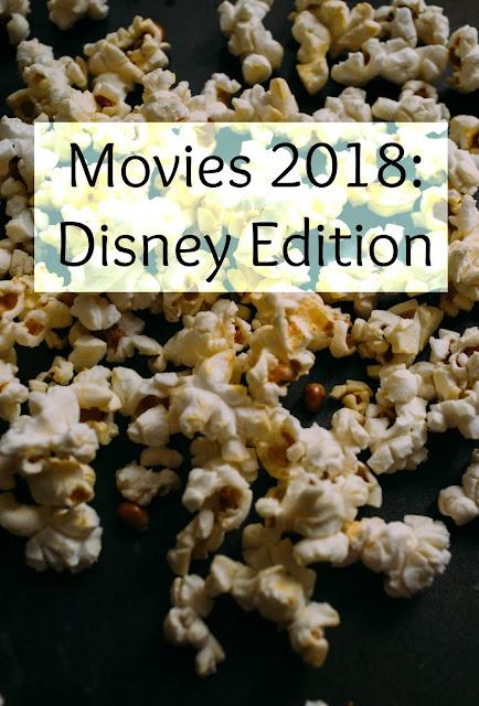 Movies 2018: Disney Edition