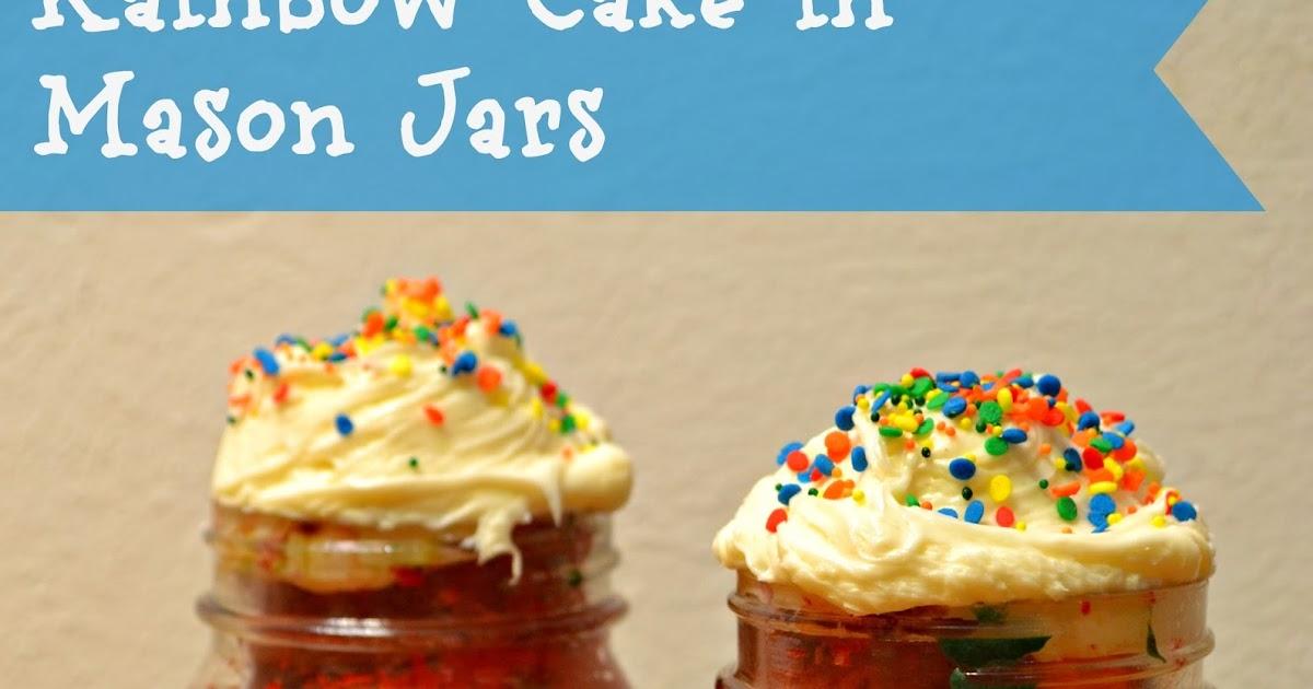 Mason Jars Cake Recipes: Rainbow Cake In A Mason Jar #recipe