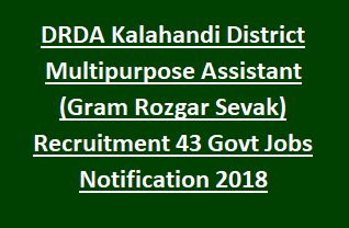 DRDA Kalahandi District Multipurpose Assistant (Gram Rozgar Sevak) Recruitment 43 Govt Jobs Notification 2018