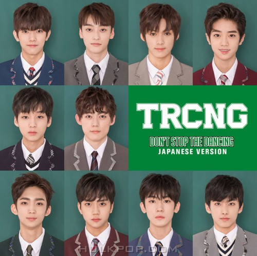 TRCNG – DON'T STOP THE DANCING (Japanese Version) – Single