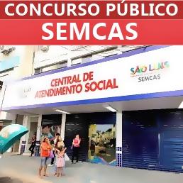 Concurso SEMCAS São Luís 2018
