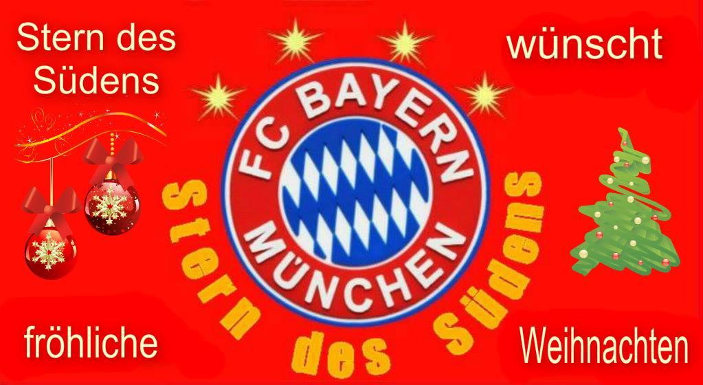 Fc Bayern Wünscht Frohe Weihnachten.Stern Des Südens Gesegnete Weihnachten