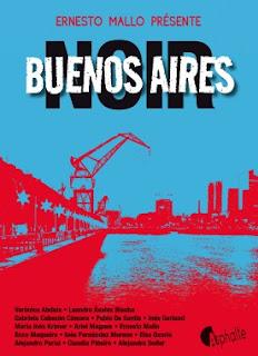 Buenos Aires Noir, anthologie. Editions Asphalte, 2016.