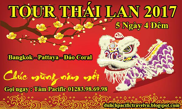 Du Lịch Thái Lan Tết 2017 Giá Rẻ với Tâm Pacific Travel 01283986998