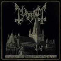 "Mayhem - ""De Mysteriis dom Satanas Alive"""