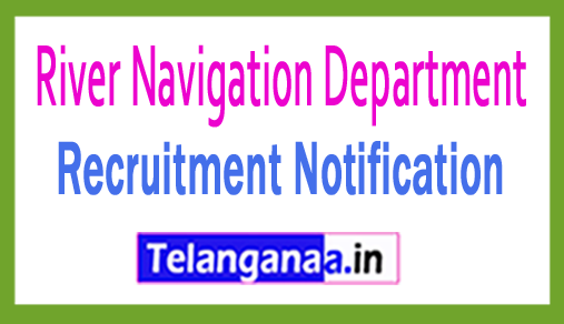 River Navigation Department RND Recruitment
