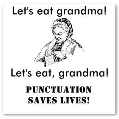 Let's eat, Grandma. Punctuation saves lives!