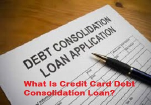 Credit Card Debt Consolidation Loan