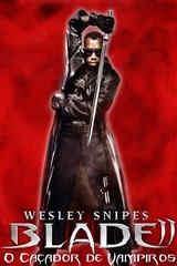 Blade II: O Caçador de Vampiros - Legendado