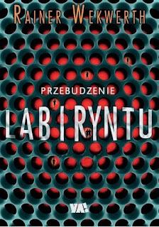 """""""Przebudzenie labiryntu"""" Rainer Wekwerth - recenzja"""