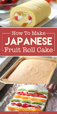 How To Make Japanese Fruit Roll Cake Recipes