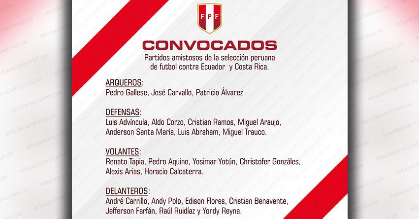 FPF: Lista de jugadores convocados para los partidos amistosos contra Ecuador y Costa Rica - www.fpf.org.pe