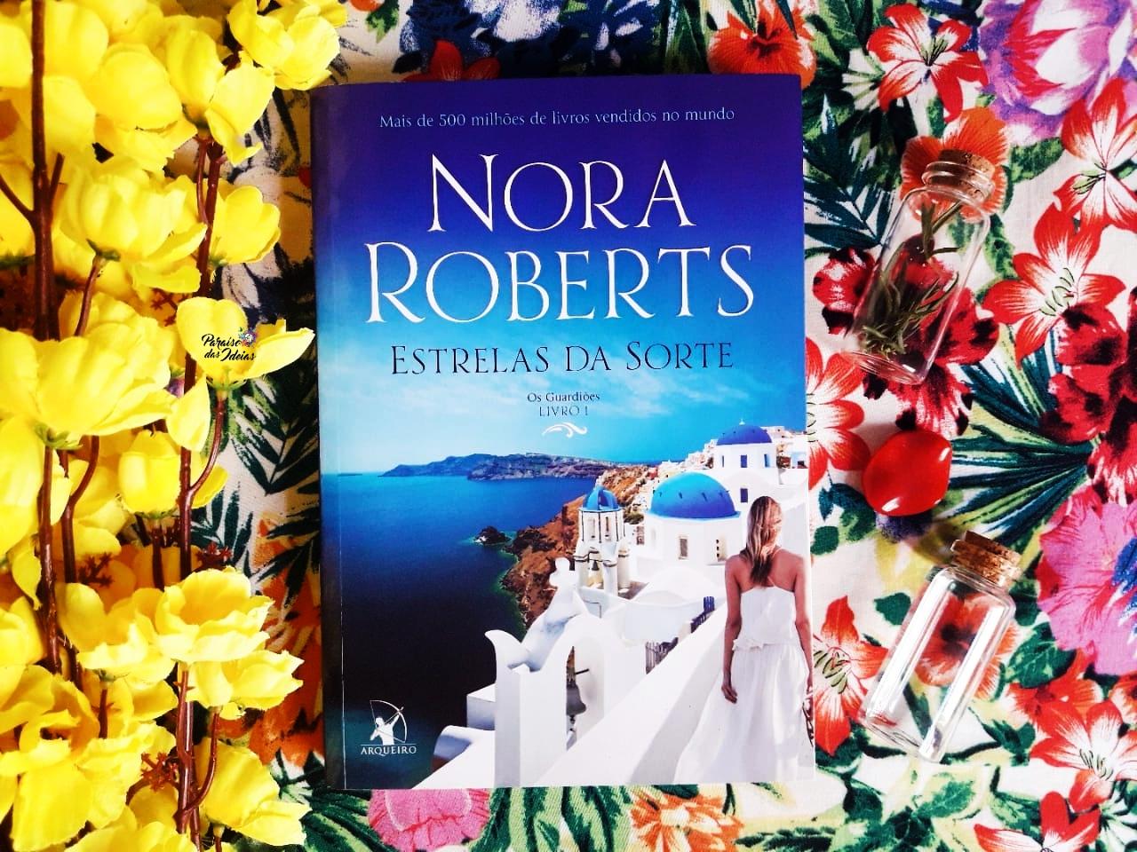 Resenha | Estrelas Da Sorte (Os guardiões #1) - Nora Roberts