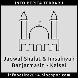 Jadwal Shalat dan Imsakiyah Banjarmasin