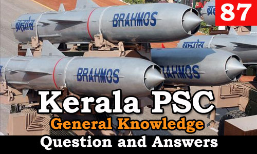 Kerala PSC General Knowledge Question and Answers - 87