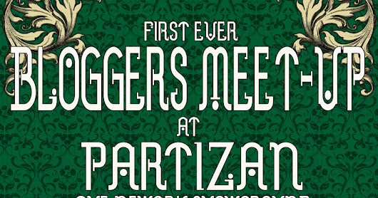 Blogger Meet Up North(ish) at Partizan