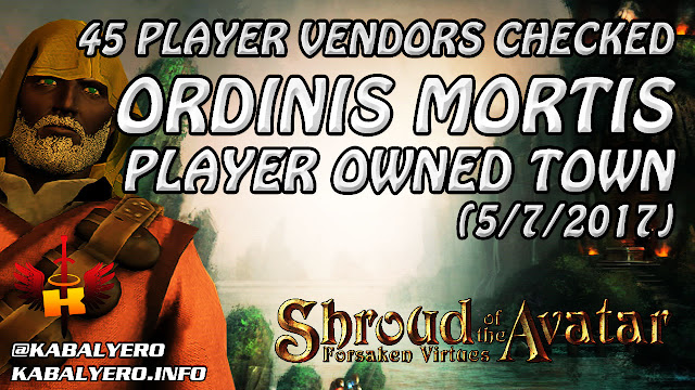Ordinis Mortis, 45 Player Vendors Checked (5/7/2017) 💰 Shroud Of The Avatar Market Watch