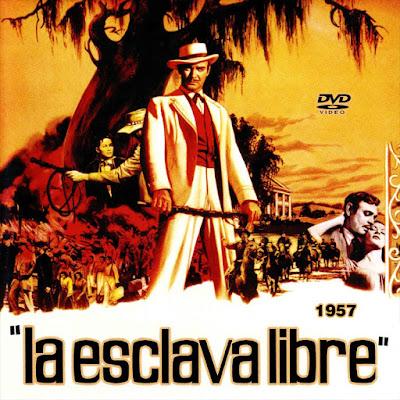 La esclava libre - [1957]