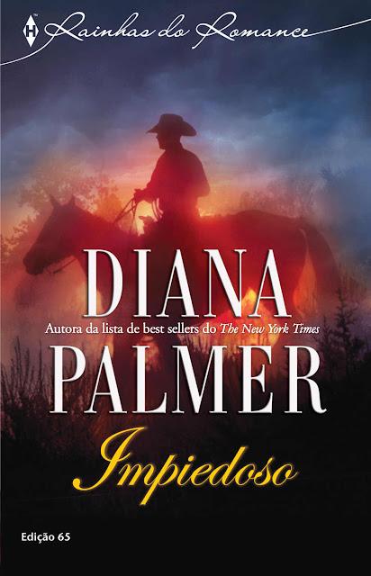 Impiedoso Harlequin Rainhas do Romance - ed.65 - Diana Palmer