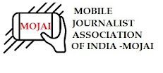 Mobile Journalist Association of India -MOJAI