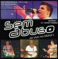DVD Sem Abuso - Ao Vivo no Maria's (2011)