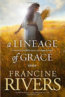 Lineage of Grace Book Review Recommendation - Francine Rivers- Book Recommendations for Christian Women Men Young Adults