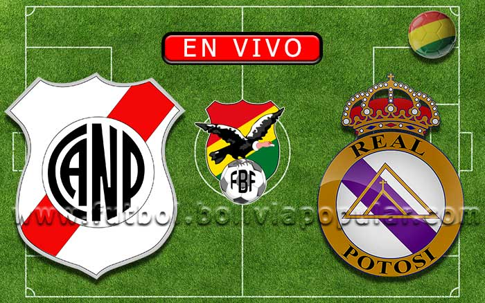 【En Vivo】Nacional Potosí vs. Real Potosí - Torneo Apertura 2019
