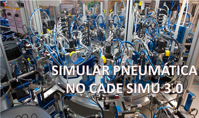 Como simular os componentes pneumáticos do CADe SIMU