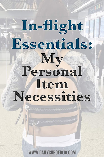 what to take on a flight | in flight tips and tricks | long flight tips | flying tips | solo traveling | airplane survival | travel with a personal item | packing a personal item
