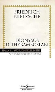 Friedrich Wilhelm Nietzsche - Dionysos Dithyrambosları