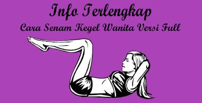 Info Terlengkap Cara Senam Kegel Wanita Versi Full