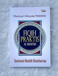 Buku Fiqih Praktis Al-Badi'ah Toko Buku Aswaja Surabaya