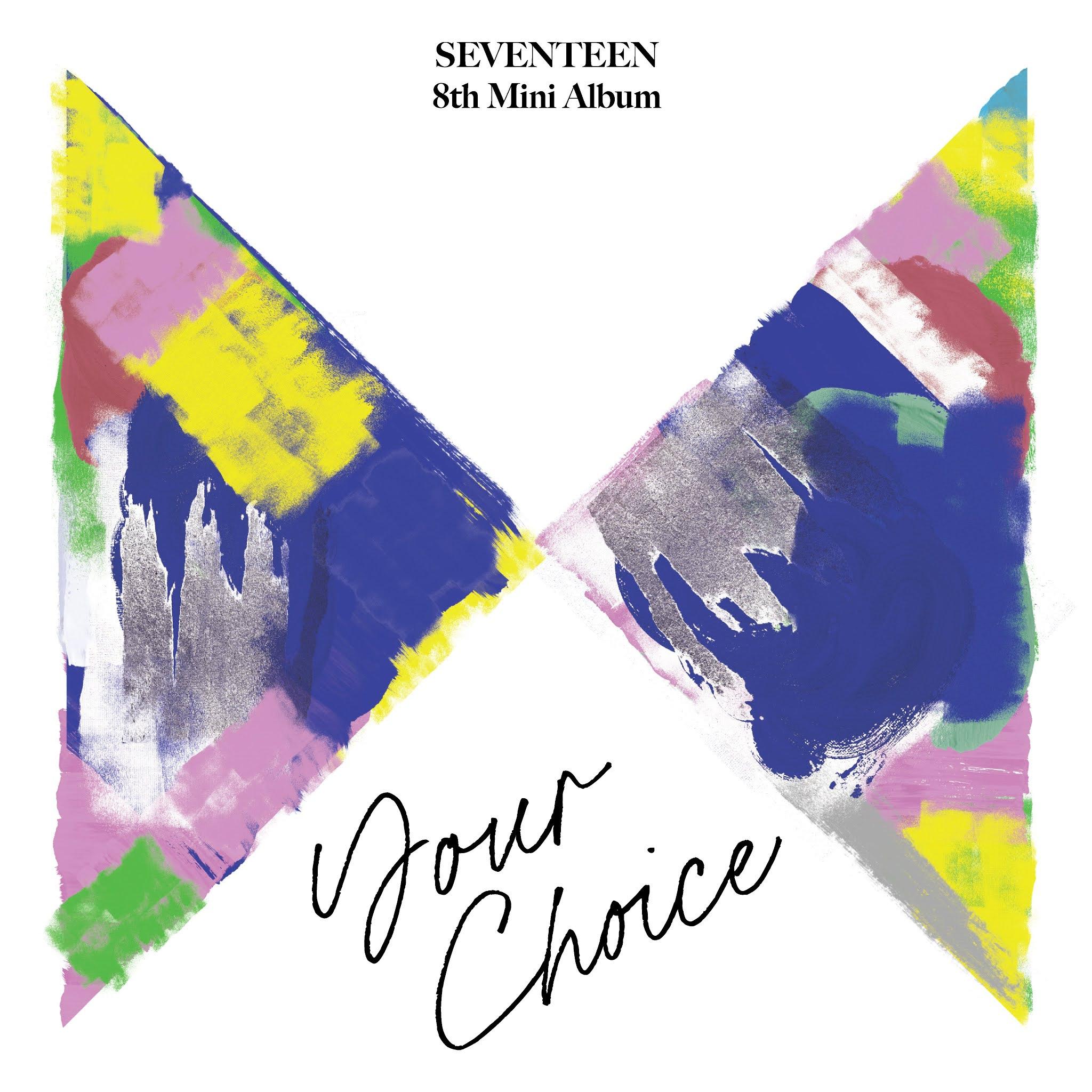 SEVENTEEN - Your Choice