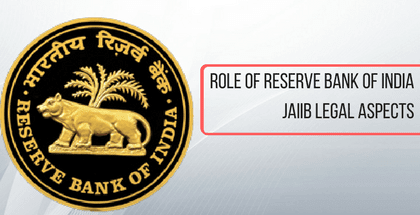 Role of Reserve Bank of India - JAIIB Legal Aspects