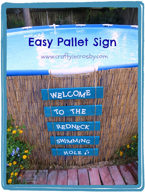Crafty In Crosby Easy Pallet Sign And Above Ground Pool