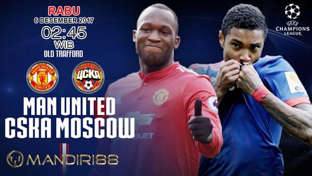 Manchester United akan menjamu CSKA Moscow pada matchday terakhir Grup A Liga Champions Berita Terhangat Prediksi Bola : Manchester United Vs CSKA Moscow , Rabu 06 Desember 2017 Pukul 02.45 WIB @ SCTV