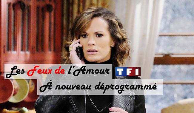 #TF1 | #LesFeuxdelAmour à nouveau déprogrammé !