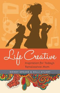 Heidi Reads... Life Creative: Inspiration for Today's Renaissance Mom by Wendy Speake, Kelli Stuart