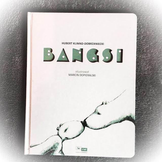 """""""Bangsi"""", czyli niedźwiadek, troll i wioska wikingów"""