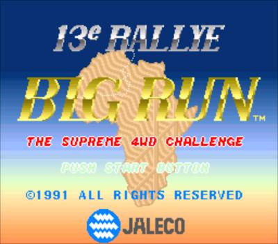 【SFC】野外大賽車(Big Run)原版+時間不減Hack版,非洲競速大賽!